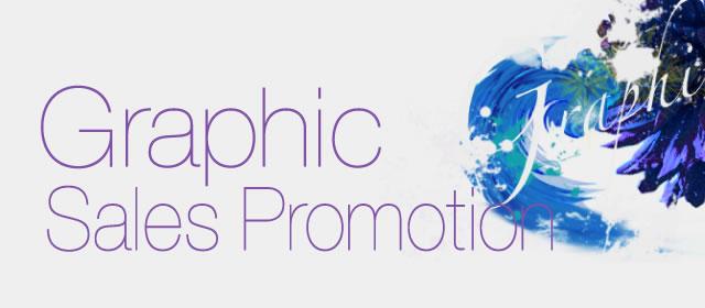 Graphic / Sales Promotion