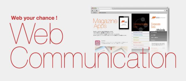 Web your chance! Web Communication